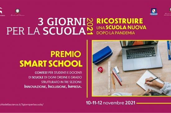 """""""PREMIO SMART SCHOOL"""" 10-11-12 novembre 2021"""